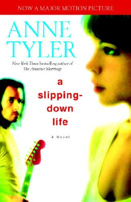A Slipping-down Life By Tyler, Anne